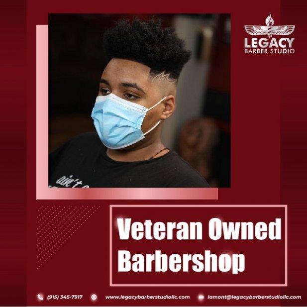 Veteran Owned Barbershop in Your Own El Paso