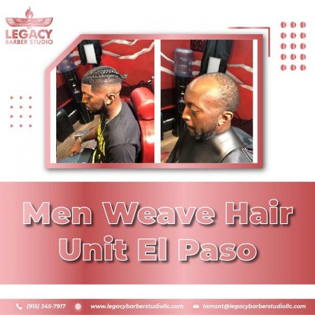 Man, Weave Hair Unit El Paso, A Gateway of Confidence