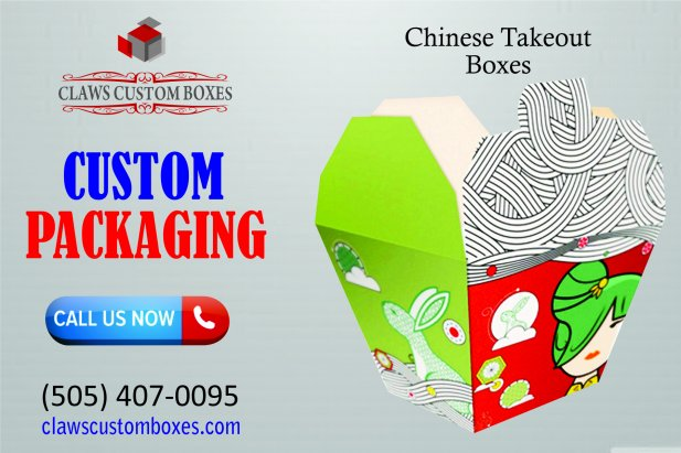 Custom Chinese Takeout Boxes and Their Role in Effective Food Packing